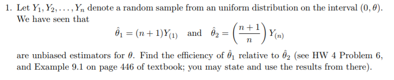 1. Let Yi, ½, . . . ,y, denote a random sample from an uniform distribution on the interval (0,0). We have seen that (1) and