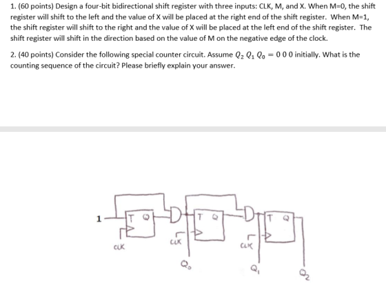 1 60 Points Design A Four Bit Bidirectional Shift Register With Three Inputs Clk M And X W Homeworklib