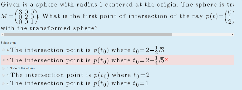 sphere with radius 1 centered at the origin. The sphere is tr Given is a 3 0 0 =10 2 0O 0 0 1 O) What is the first point of i