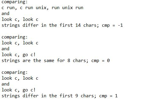 comparing: c run, C run unix, run unix run and look c, look c strings differ in the first 14 chars; cmp1 comparing: look c, l