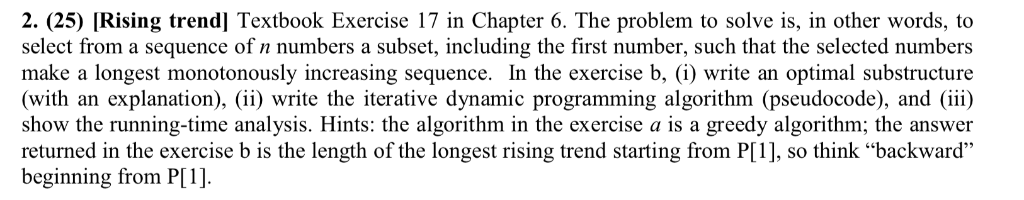 2. (25) [Rising trend] Textbook Exercise 17 in Chapter 6. The problem to solve is, in other words, to select from a sequence