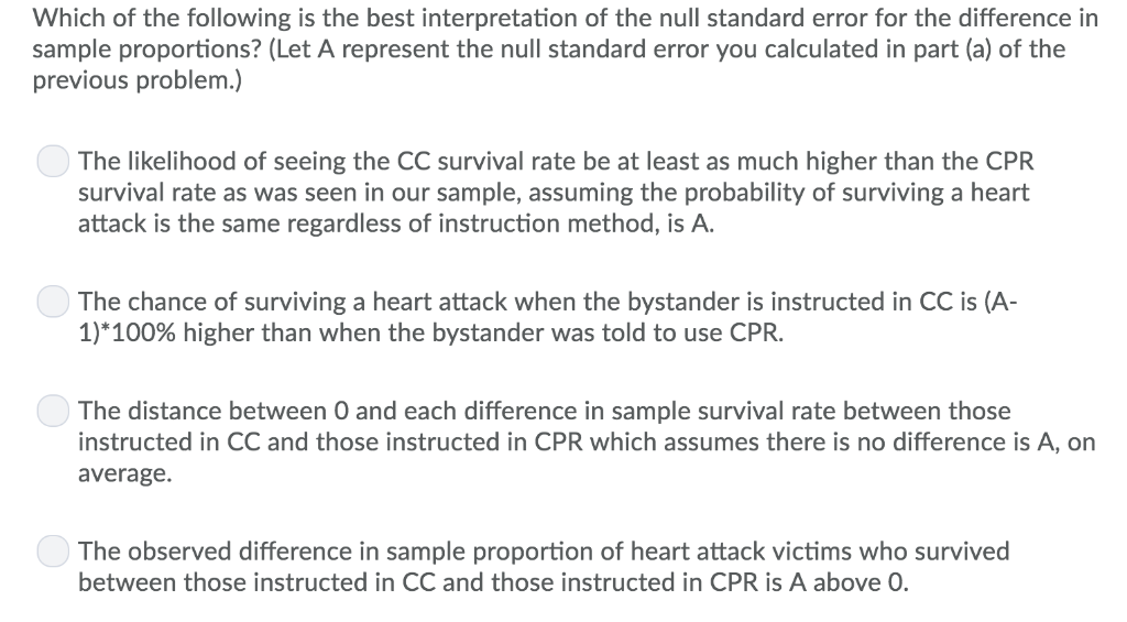 Which of the following is the best interpretation of the null standard error for the difference in sample proportions? (Let A