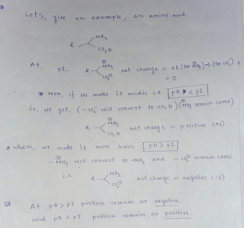 Lets, ie T example, av amino auid e aT NII 2- Co2 H )-1 (inco) e PI net change = t 1 (for se make it aihic (+1) positive R.