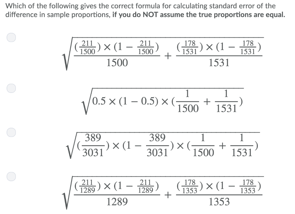 Which of the following gives the correct formula for calculating standard error of the difference in sample proportions, if y