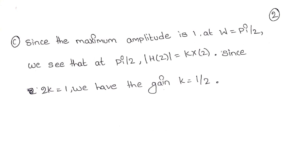 amplitude ís 1.at ฟ=p?/2, p?/2, 1HC2.)l=KX(2) . since C) Since the maXimUm omp maximum we see that at ke l/2 the/gan have 包.2