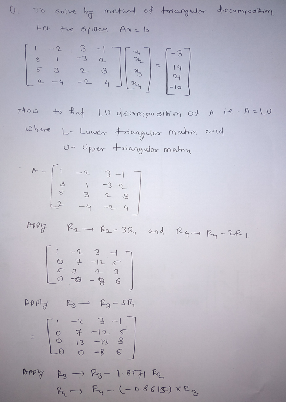 Q.1 Using The Method Of Triangular Decomposition Solve The