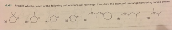 6.41 Predict whether each of the following carbocations ...