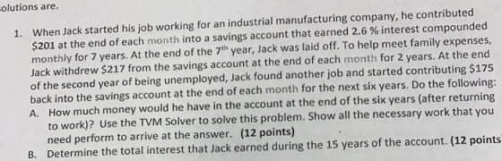 olutions are. 1. When Jack started his job working for an industrial  manufacturing company, he contributed... - HomeworkLib