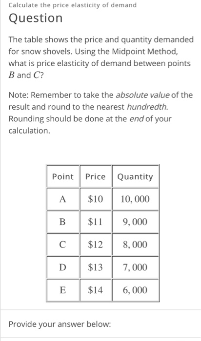 Calculate The Price Elasticity Of Demand Question The Table Shows