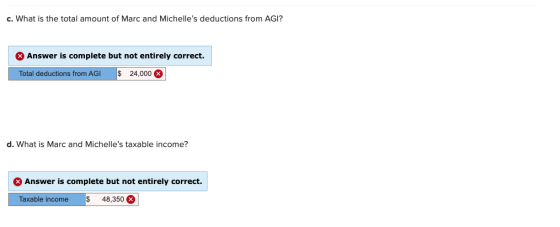 c. What is the total amount of Marc and Michelles deductions from AGI? Answer is complete but not entirely correct. Total de