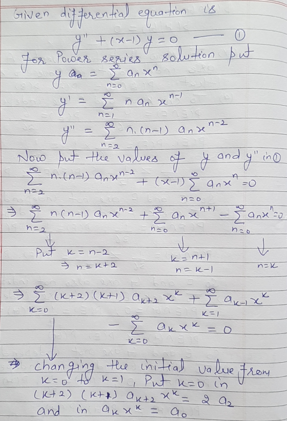 l8 Given differential equation g +(x-1)= for Power series solution put 0 anan y no y E nan zen nel n. (n-1) and n=2 ino y