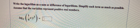 Write the logarithm as a sum or difference of logarithms. Simplify each term as much as possible. Assume that the variables r