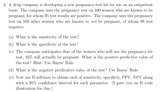 3 A Drug Company Is Developing A New Pregnancy Test Kit For Use