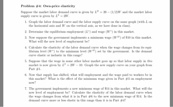 Problem 4 Own Price Elasticity Suppose The Market Labor Demand Curve Is Given By Ld 20 1 2 W Homeworklib