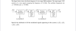 A Design The Block Diagram Of An Armstrong Indirect Fm Modulator To Generate An Fm Carrier With A Carrier Frequency Homeworklib