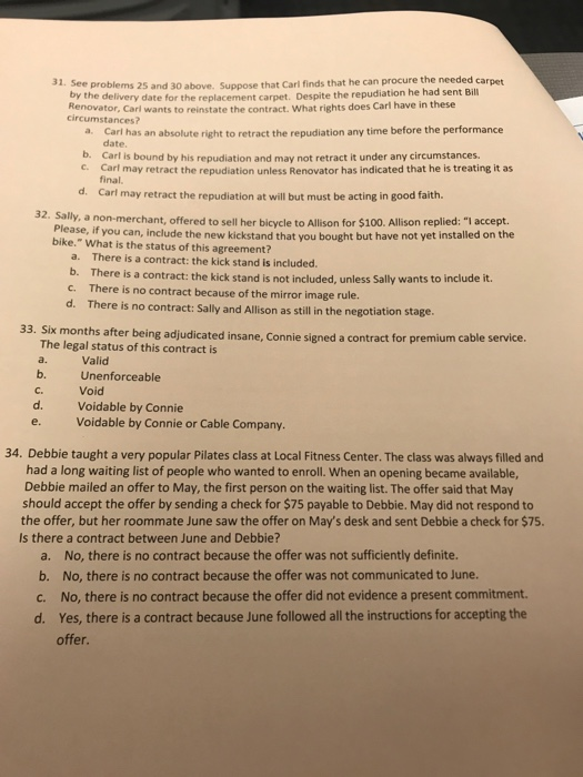 31. See problems 25 and 30 above. Suppose that Carl finds
