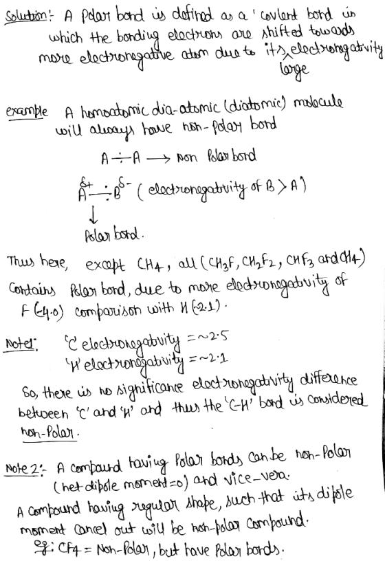 Which Molecules Contain Polar Bonds A Ch3f B Ch2f2 C Chf3 D Ch4 E Cf4 Homeworklib