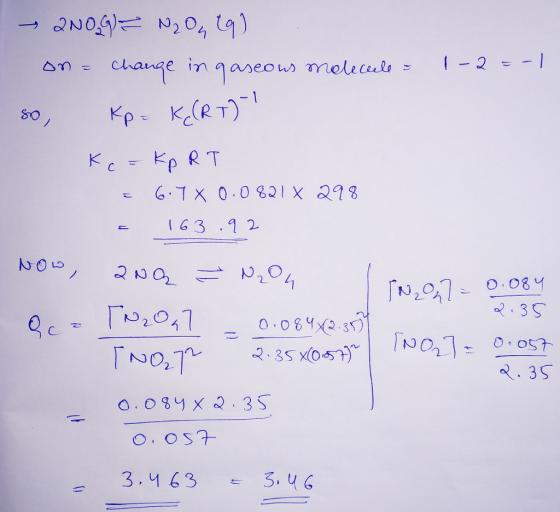 Nitrogen dioxide dimerizes according to the following ...