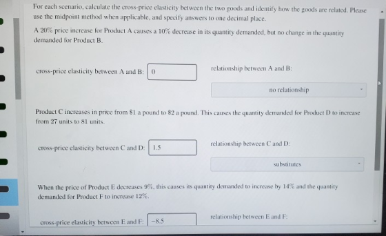 Having A Hard Time On The Last Question For Each Scenario Calculate The Cross Price Elasticity Between Homeworklib